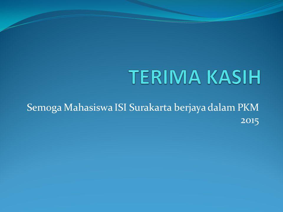 Semoga Mahasiswa ISI Surakarta berjaya dalam PKM 2015