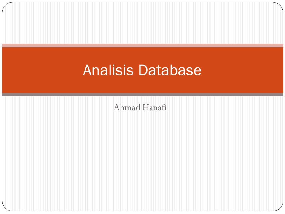 Analisis Database Ahmad Hanafi