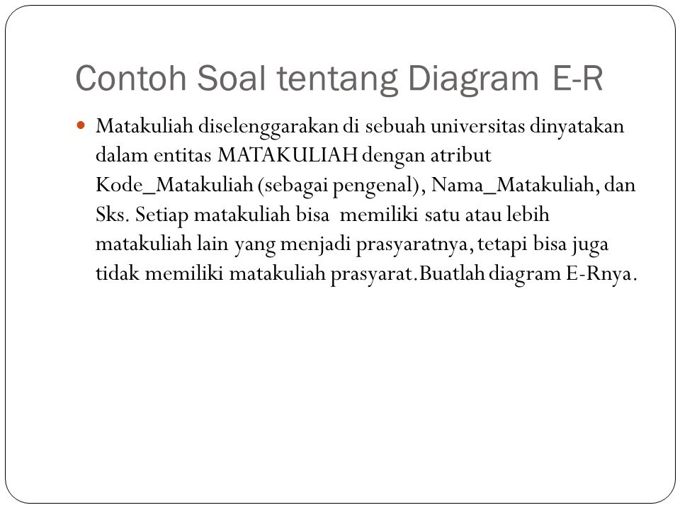Contoh Soal tentang Diagram E-R