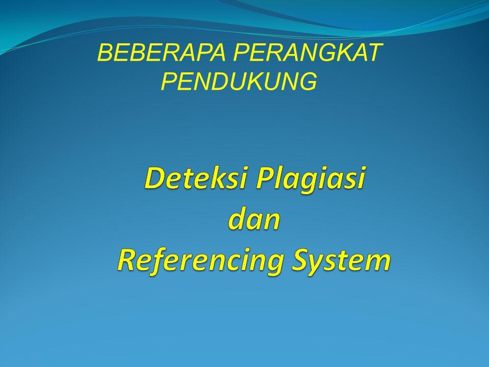 Deteksi Plagiasi dan Referencing System