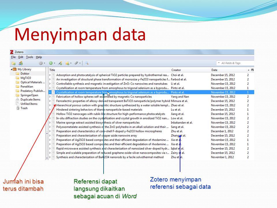 Menyimpan data Zotero menyimpan referensi sebagai data