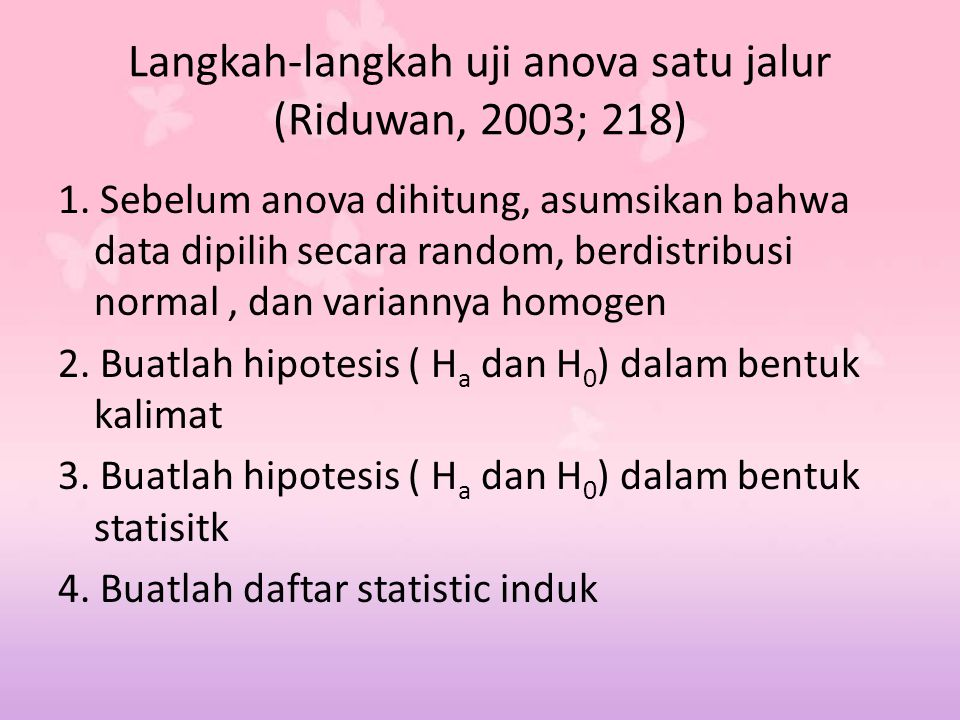 Langkah-langkah uji anova satu jalur (Riduwan, 2003; 218)