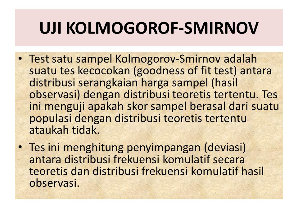 UJI KOLMOGOROF-SMIRNOV