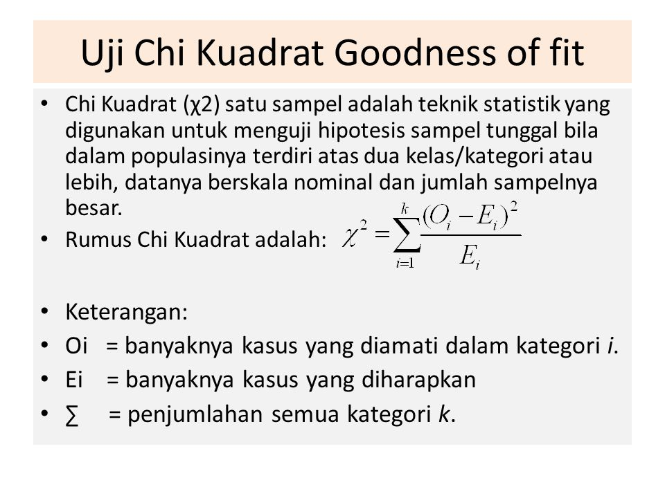 Uji Chi Kuadrat Goodness of fit