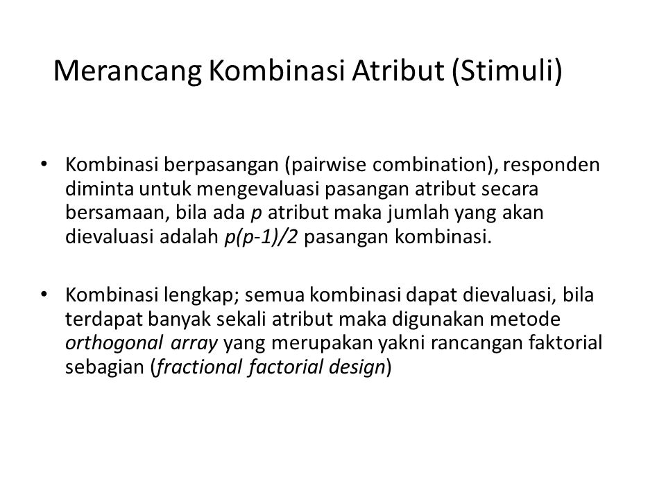 Merancang Kombinasi Atribut (Stimuli)