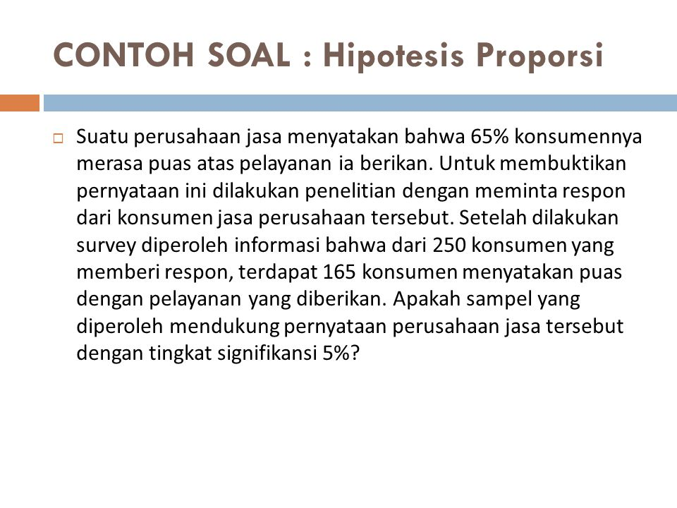 CONTOH SOAL : Hipotesis Proporsi