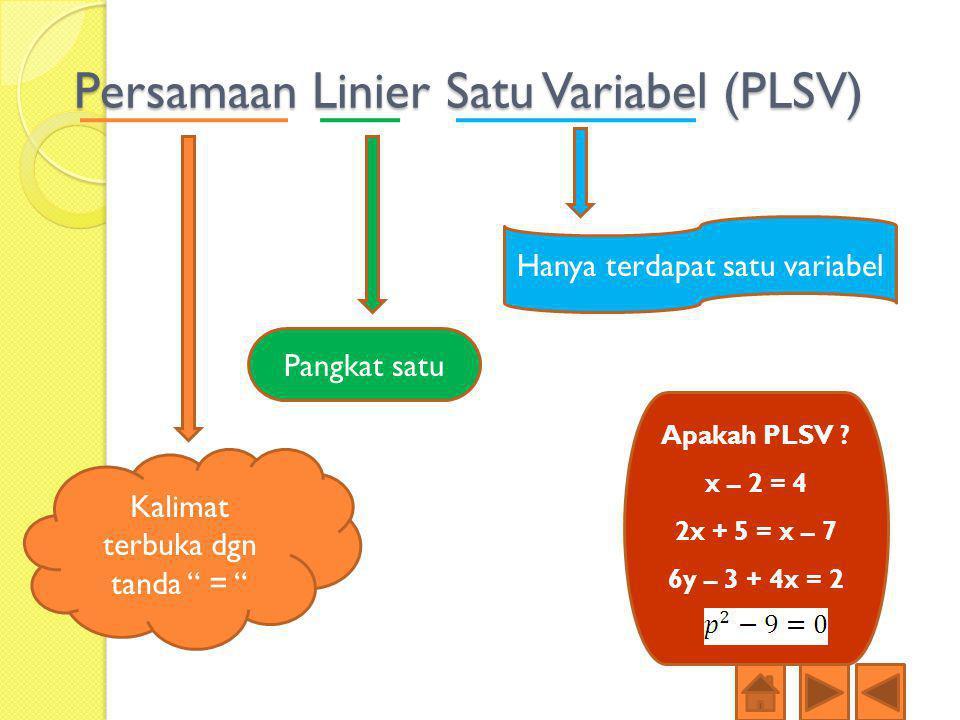 Persamaan Linier Satu Variabel (PLSV)
