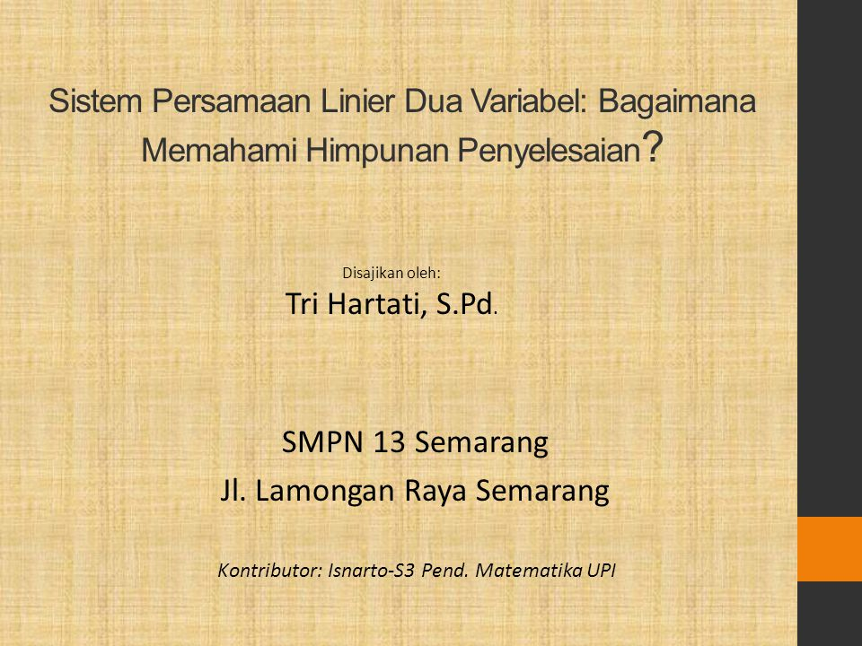 SMPN 13 Semarang Jl. Lamongan Raya Semarang
