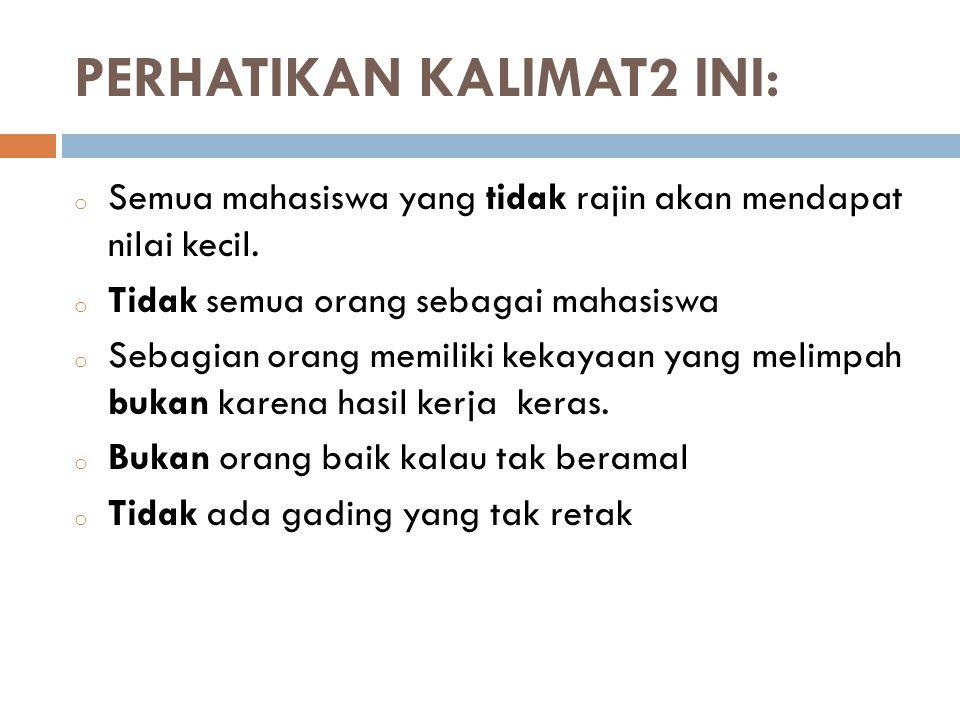 PERHATIKAN KALIMAT2 INI: