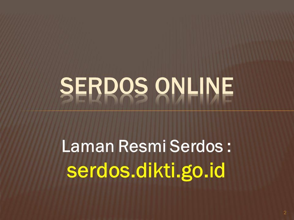 Serdos Online Laman Resmi Serdos : serdos.dikti.go.id