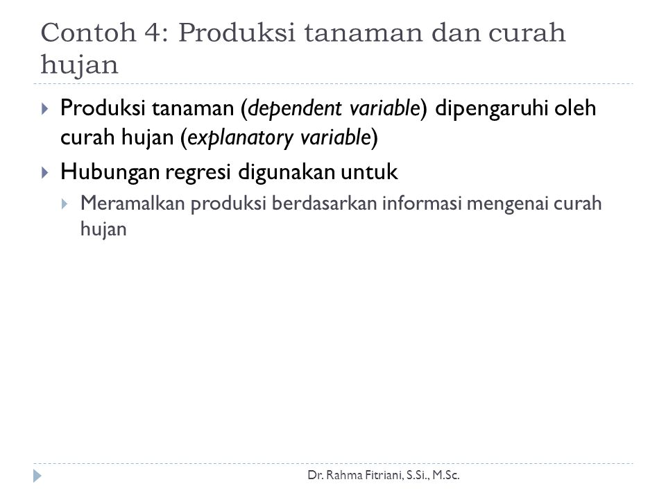 Contoh 4: Produksi tanaman dan curah hujan