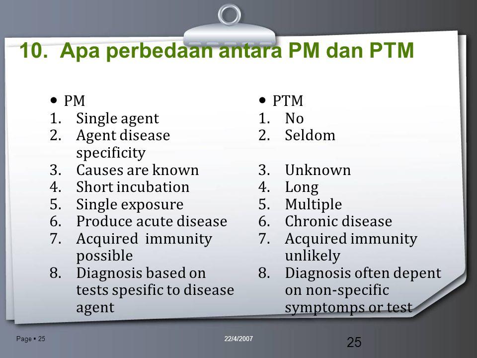 10. Apa perbedaan antara PM dan PTM