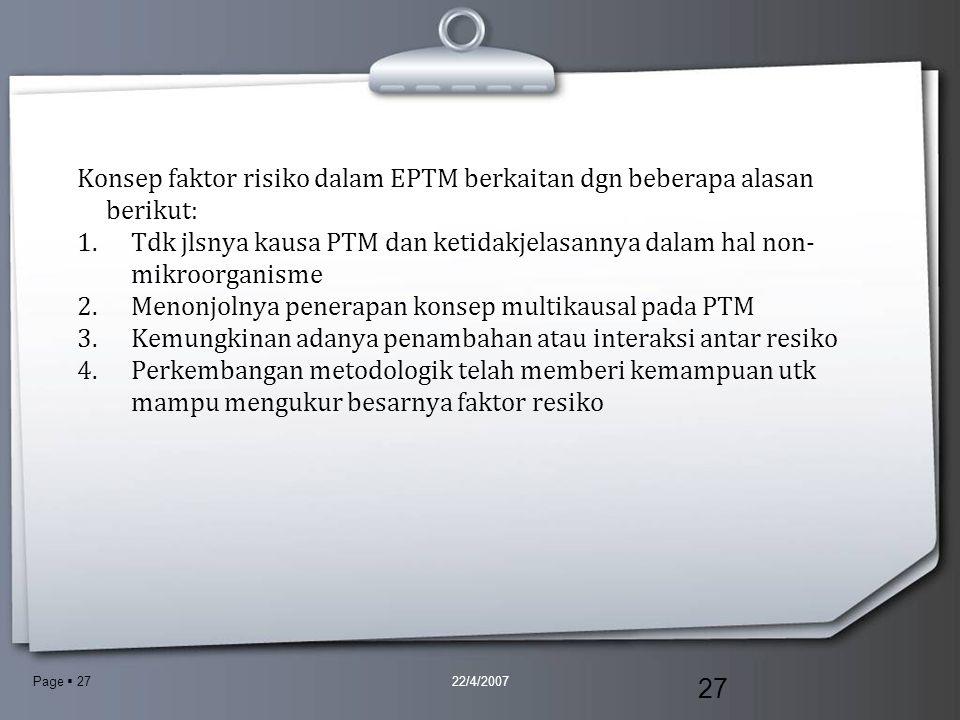Konsep faktor risiko dalam EPTM berkaitan dgn beberapa alasan berikut:
