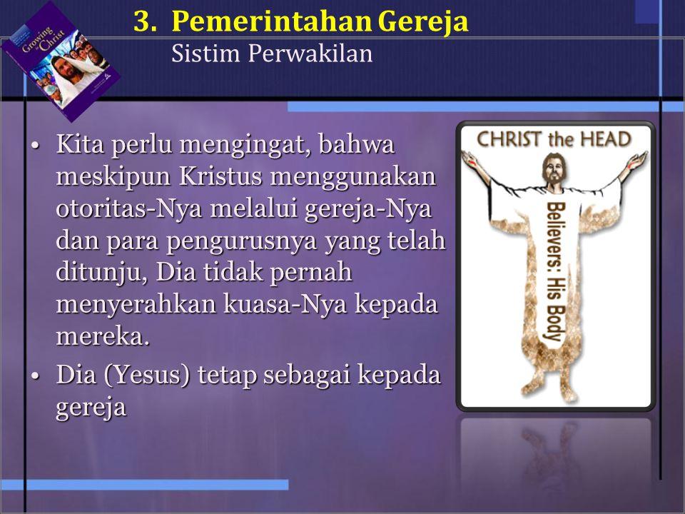 3. Pemerintahan Gereja Sistim Perwakilan