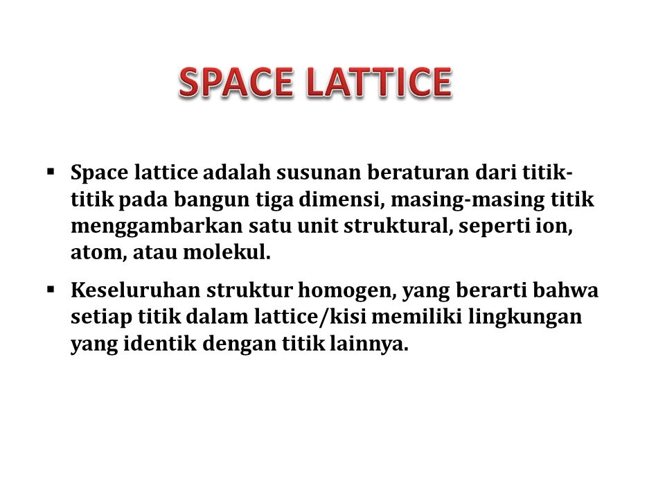 SPACE LATTICE