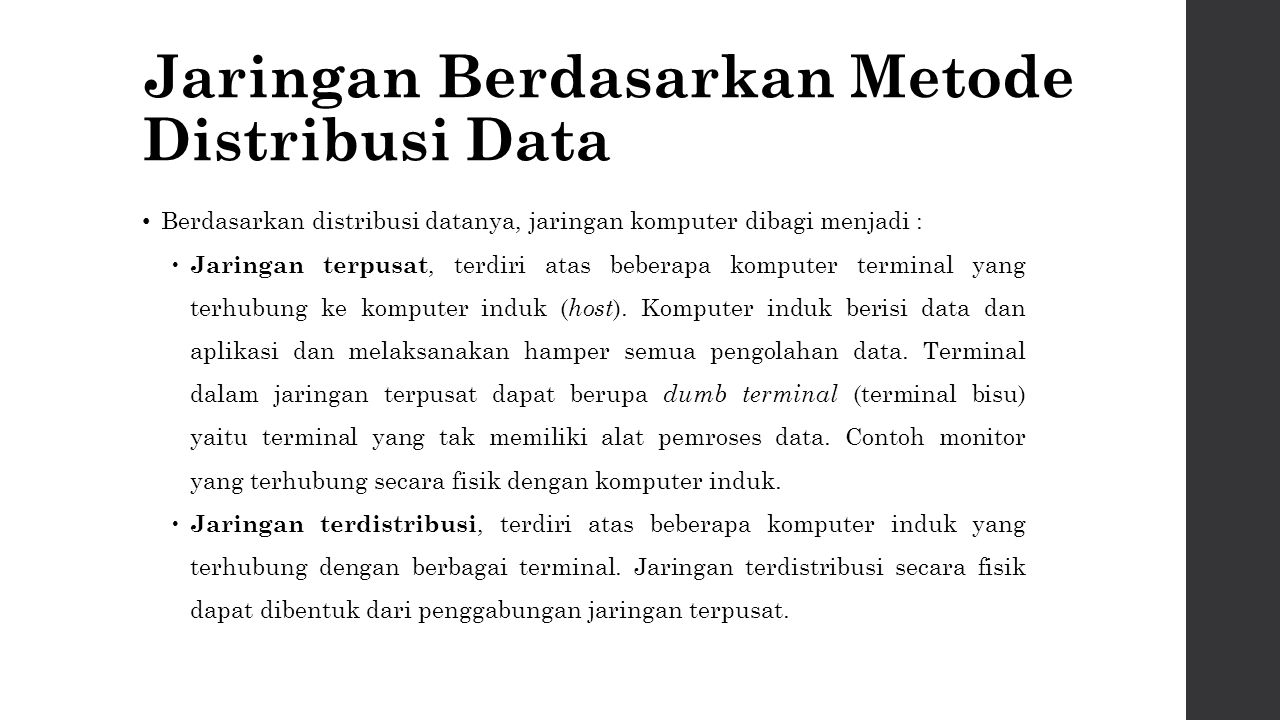 Jaringan Berdasarkan Metode Distribusi Data