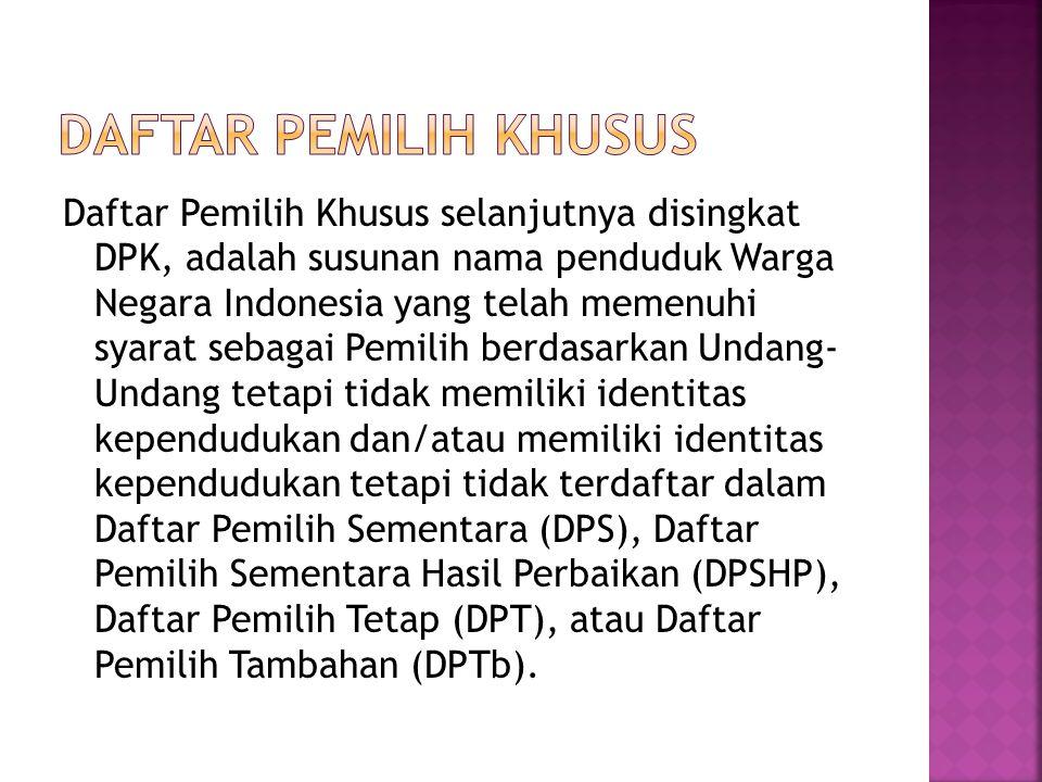 Daftar Pemilih Khusus