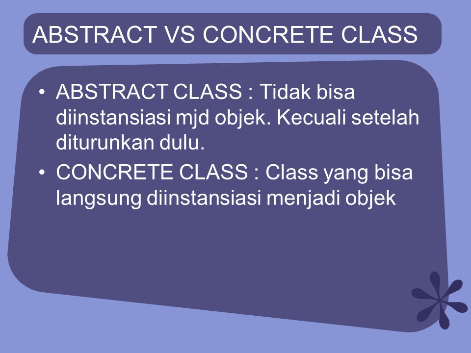 ABSTRACT VS CONCRETE CLASS