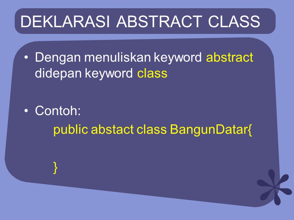 DEKLARASI ABSTRACT CLASS