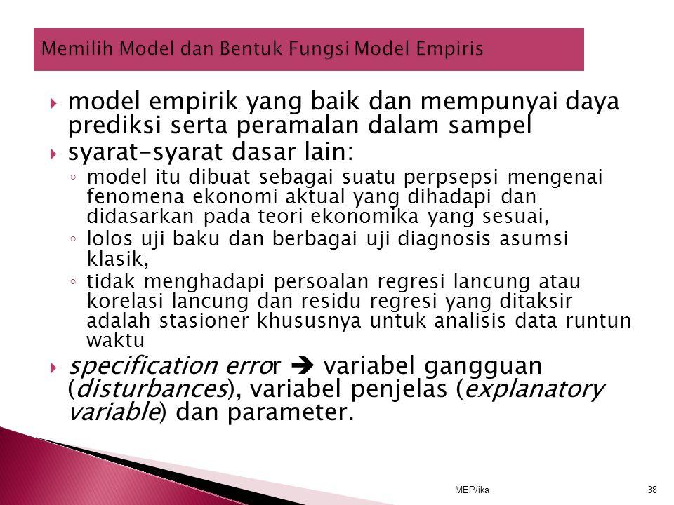 Memilih Model dan Bentuk Fungsi Model Empiris