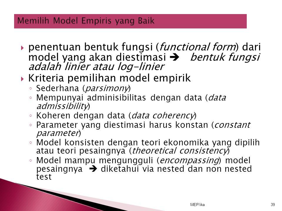 Memilih Model Empiris yang Baik