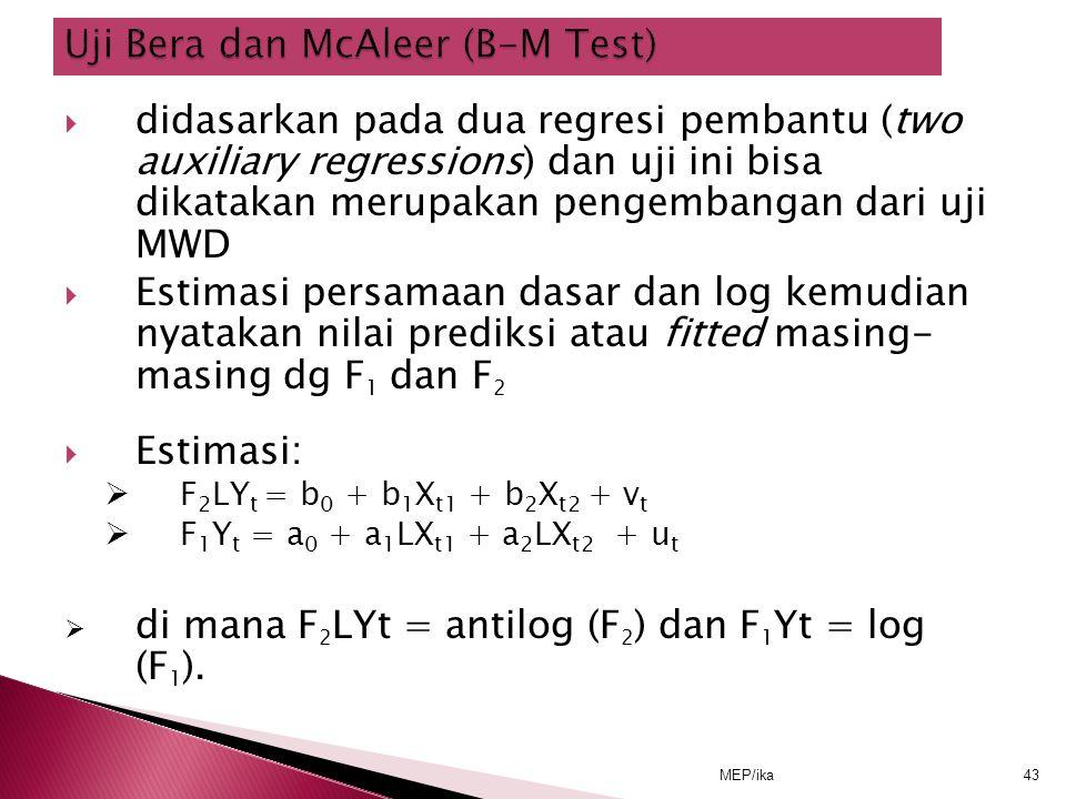 Uji Bera dan McAleer (B-M Test)