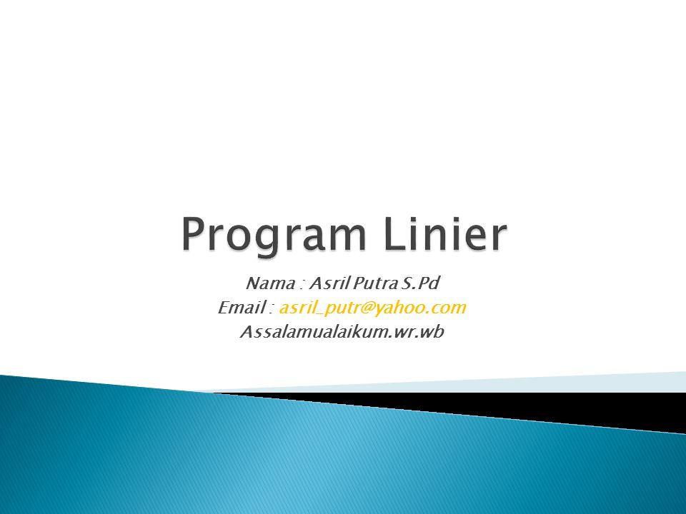 Program Linier Nama : Asril Putra S.Pd