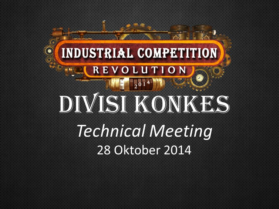DIVISI konkes Technical Meeting