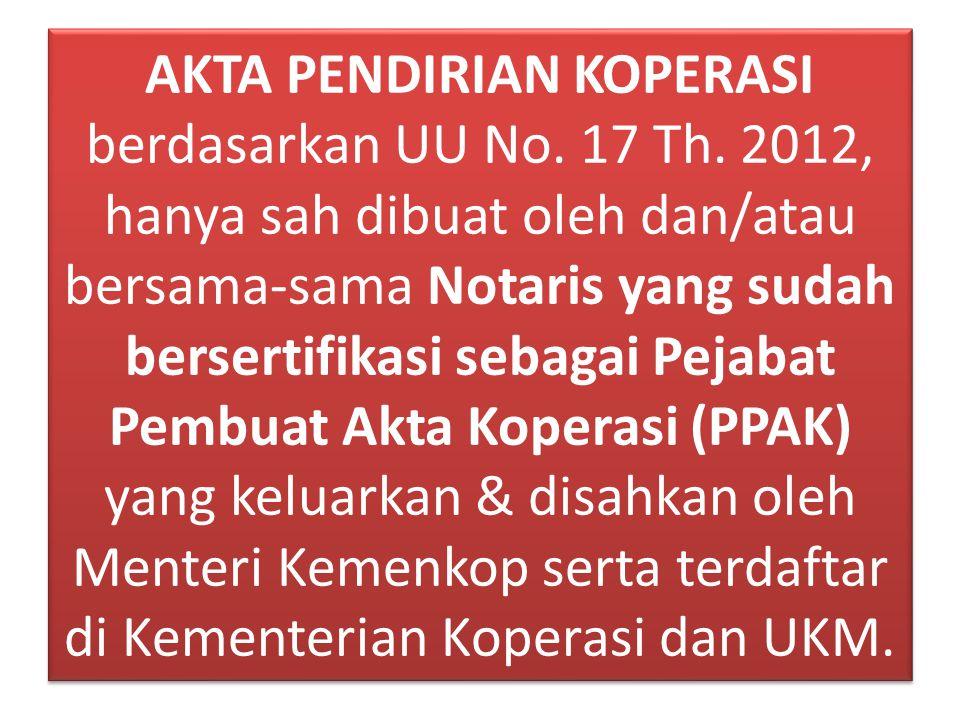 AKTA PENDIRIAN KOPERASI berdasarkan UU No. 17 Th