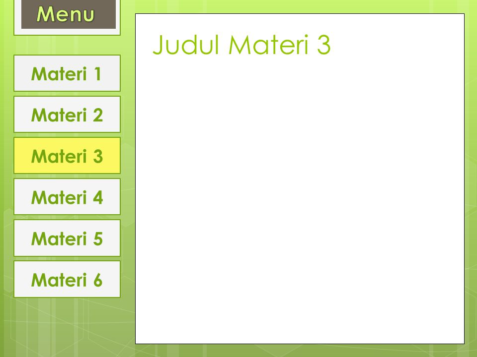 Judul Materi 3 Menu Materi 1 Materi 2 Materi 3 Materi 4 Materi 5