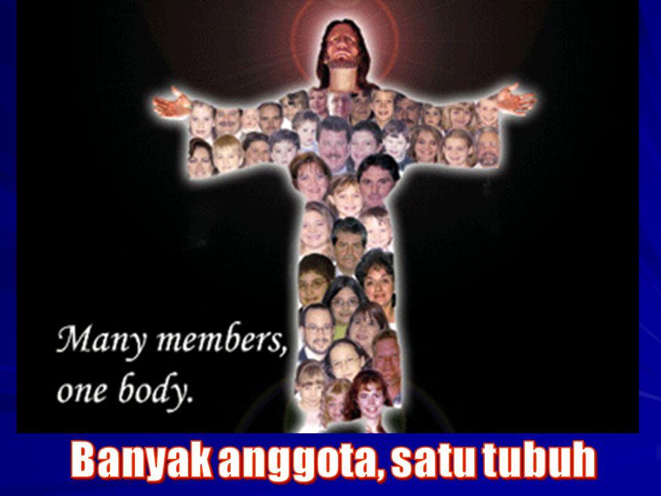 Banyak anggota, satu tubuh