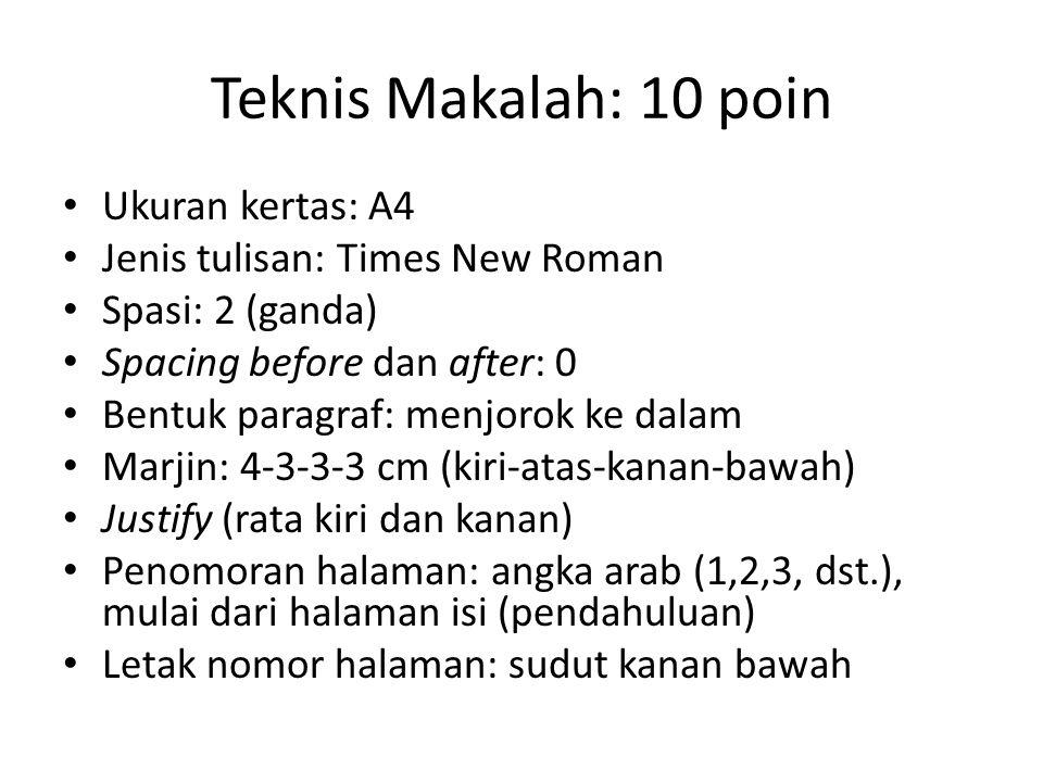 Teknis Makalah: 10 poin Ukuran kertas: A4