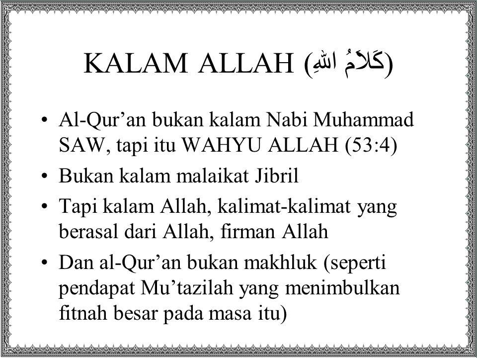 KALAM ALLAH (كَلاَمُ اللهِ)