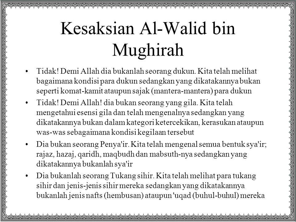 Kesaksian Al-Walid bin Mughirah