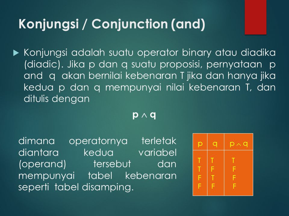 Konjungsi / Conjunction (and)