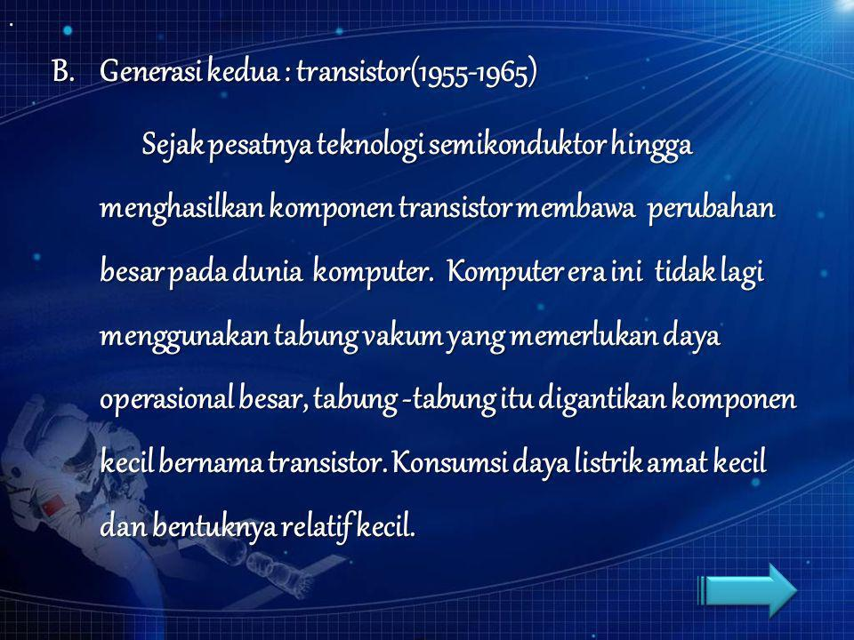 Generasi kedua : transistor(1955-1965)