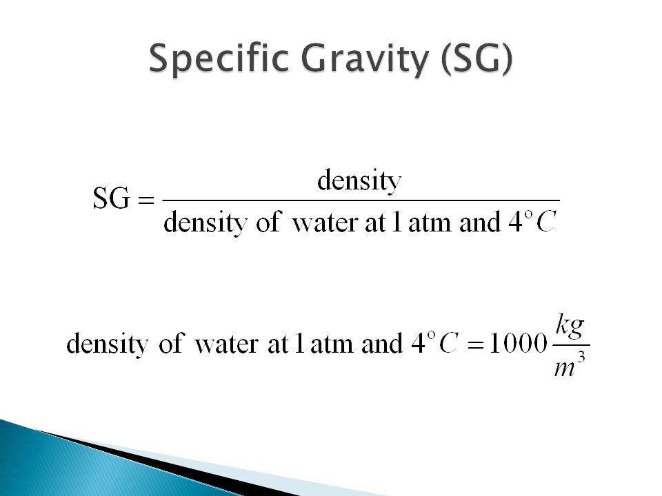 Specific Gravity (SG)