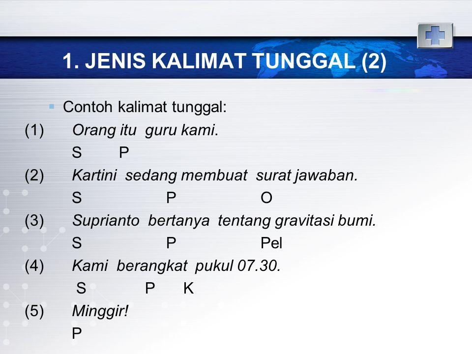 1. JENIS KALIMAT TUNGGAL (2)
