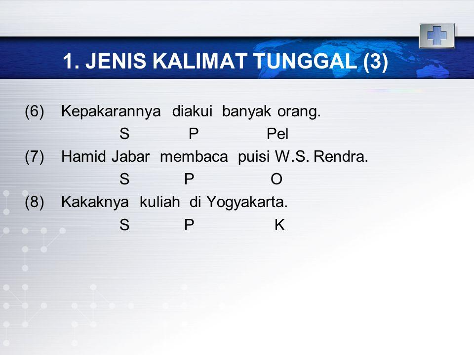 1. JENIS KALIMAT TUNGGAL (3)