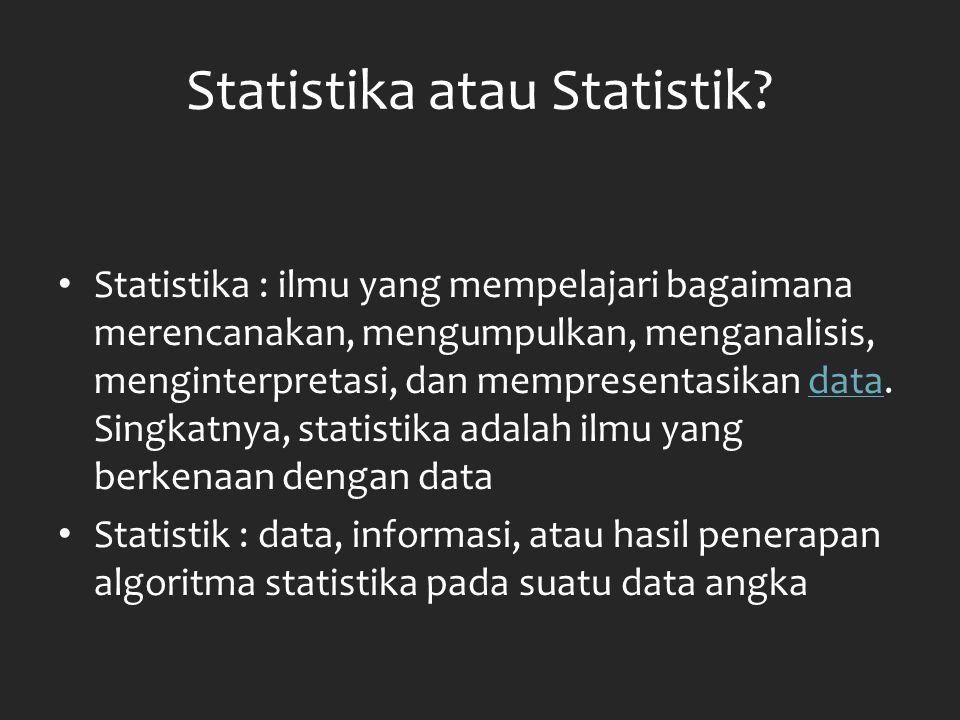 Statistika atau Statistik