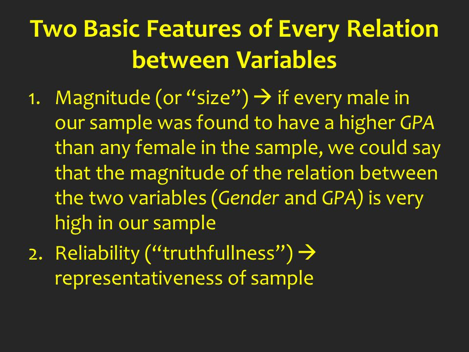 Two Basic Features of Every Relation between Variables