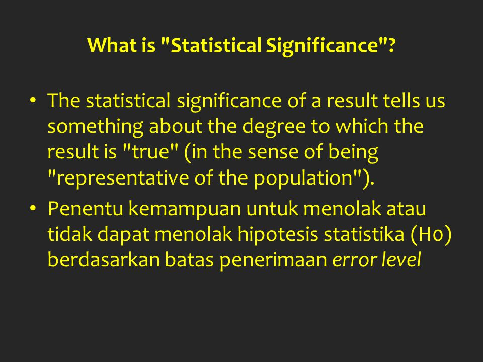What is Statistical Significance