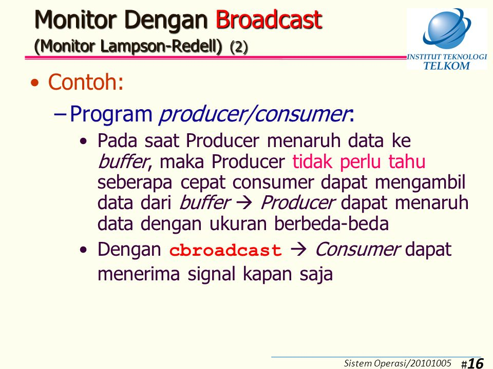 Monitor Dengan Broadcast (Monitor Lampson-Redell) (3)