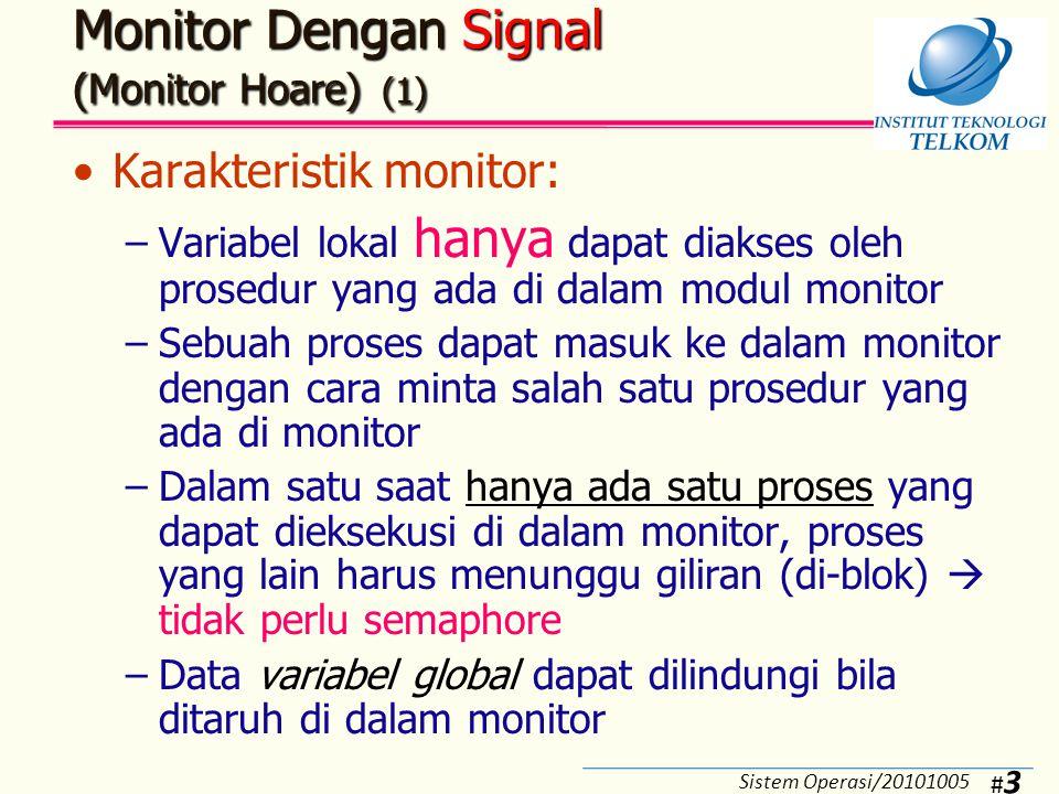 Monitor Dengan Signal (Monitor Hoare) (2)