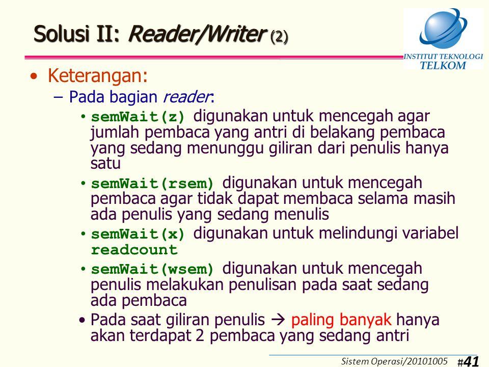 Solusi II: Reader/Writer (3)