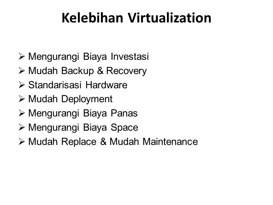 Kelebihan Virtualization