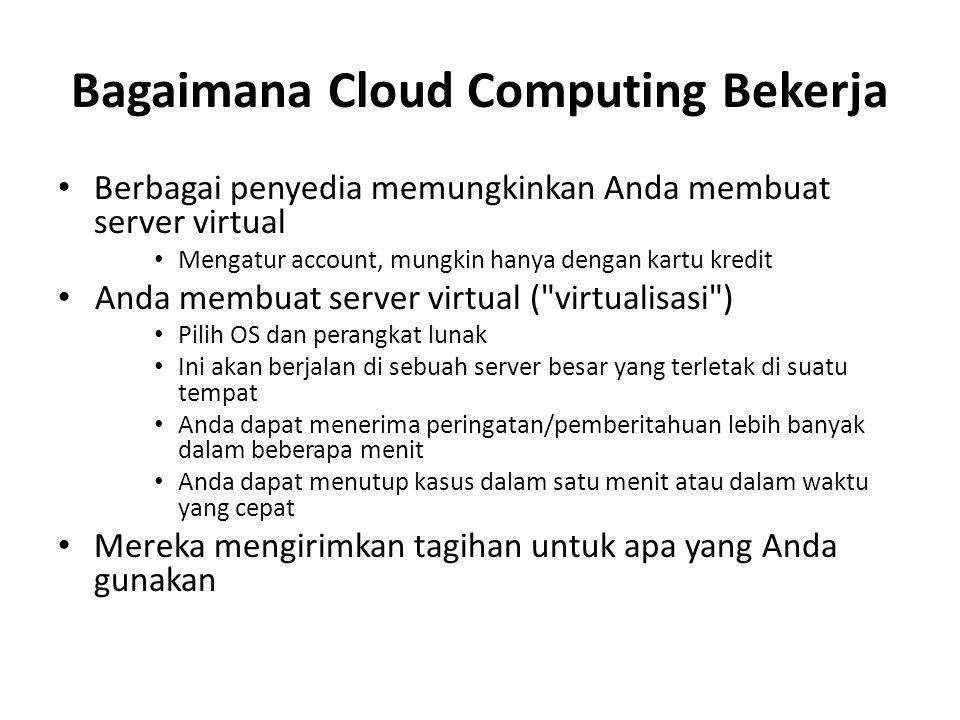 Bagaimana Cloud Computing Bekerja