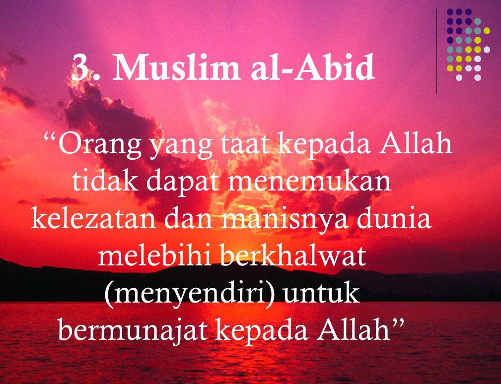 3. Muslim al-Abid