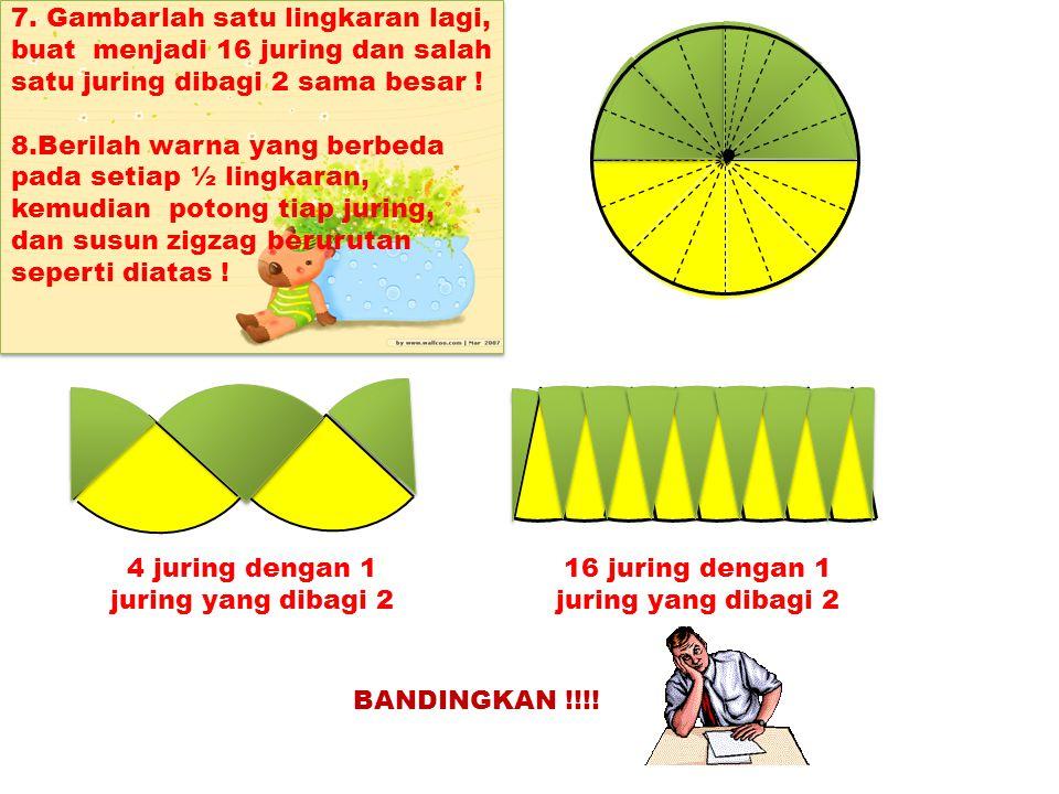 4 juring dengan 1 juring yang dibagi 2