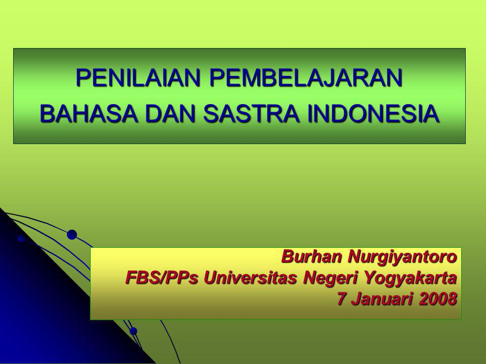 PENILAIAN PEMBELAJARAN BAHASA DAN SASTRA INDONESIA